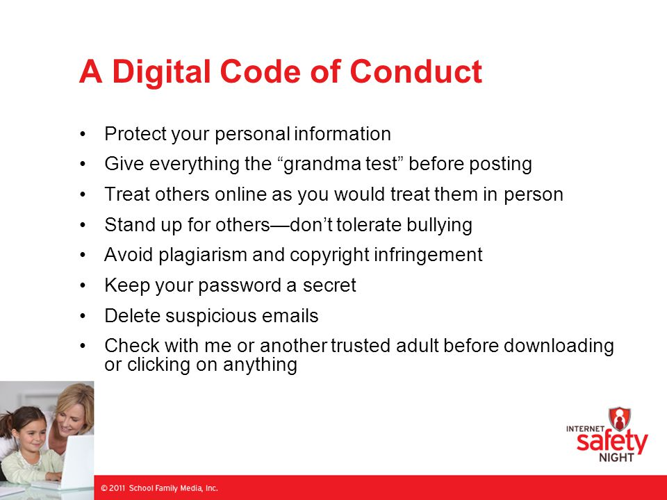 """A Digital Code of Conduct Protect your personal information Give everything the """"grandma test"""" before posting Treat others online as you would treat t"""
