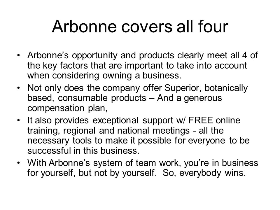 Why Arbonne.So, why do Arbonne.