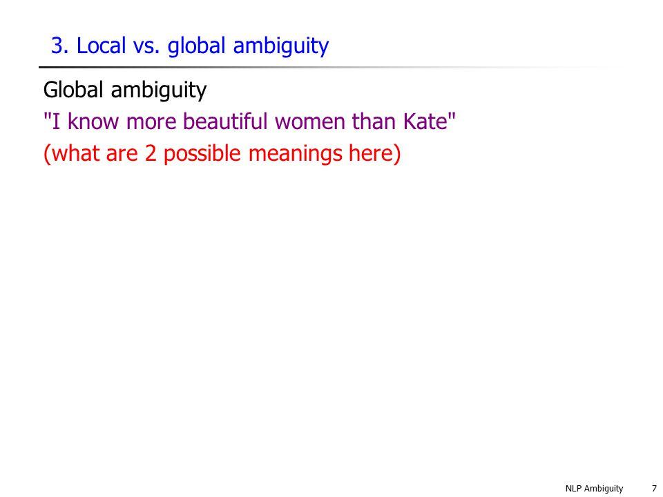 NLP Ambiguity8 3.Local vs.