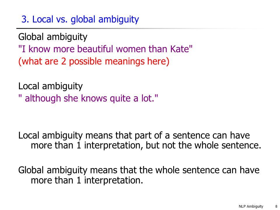 NLP Ambiguity9 3.Local vs.