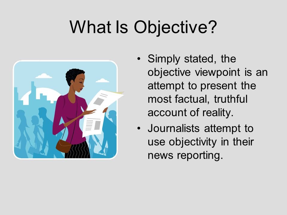 What Is Objective.