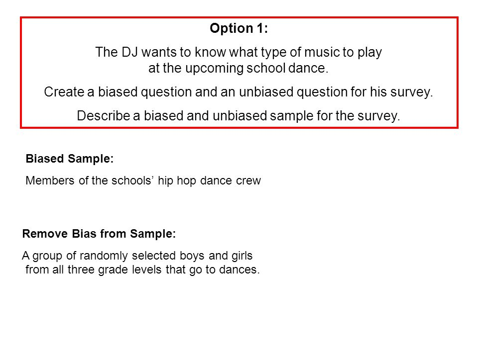 Option 2: Describe your own situation where a survey could be used.