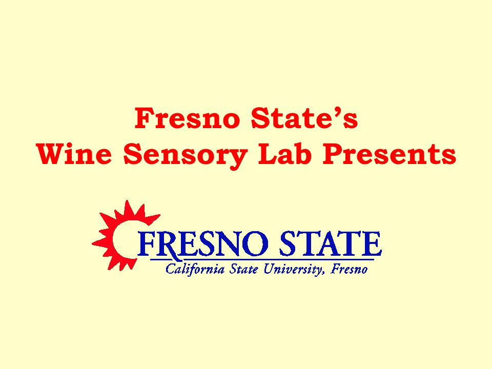 Fresno State's Wine Sensory Lab Presents