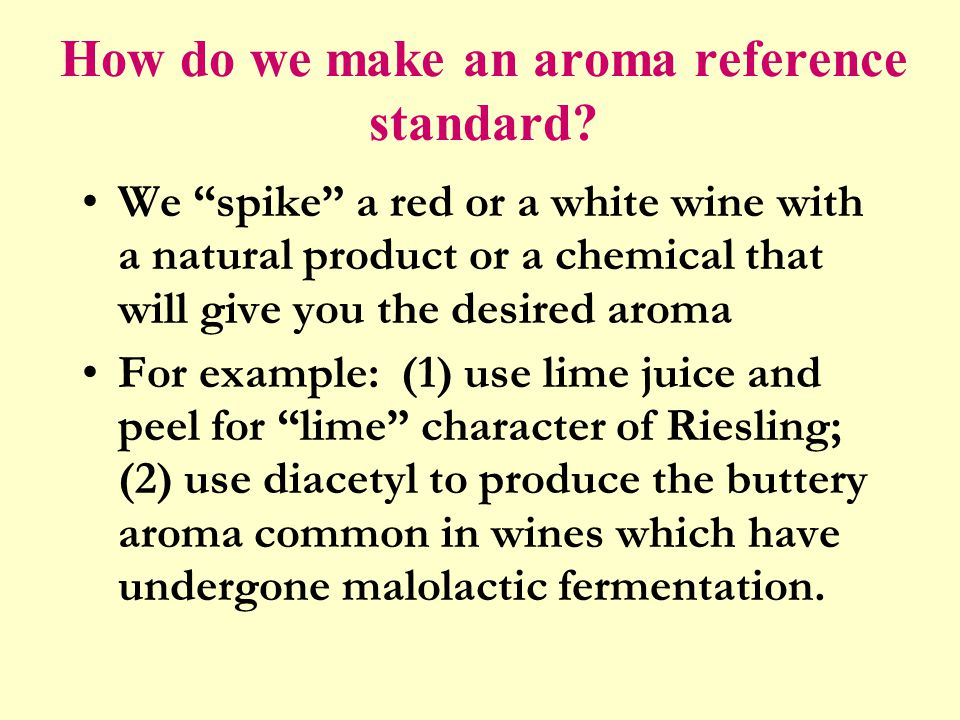 How do we make an aroma reference standard.