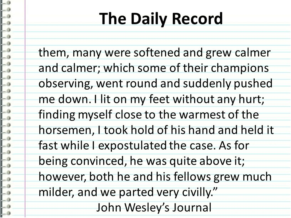 The Daily Record them, many were softened and grew calmer and calmer; which some of their champions observing, went round and suddenly pushed me down.