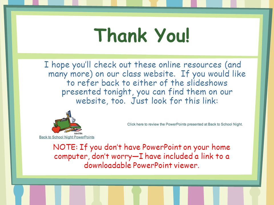 I hope you'll check out these online resources (and many more) on our class website. If you would like to refer back to either of the slideshows prese