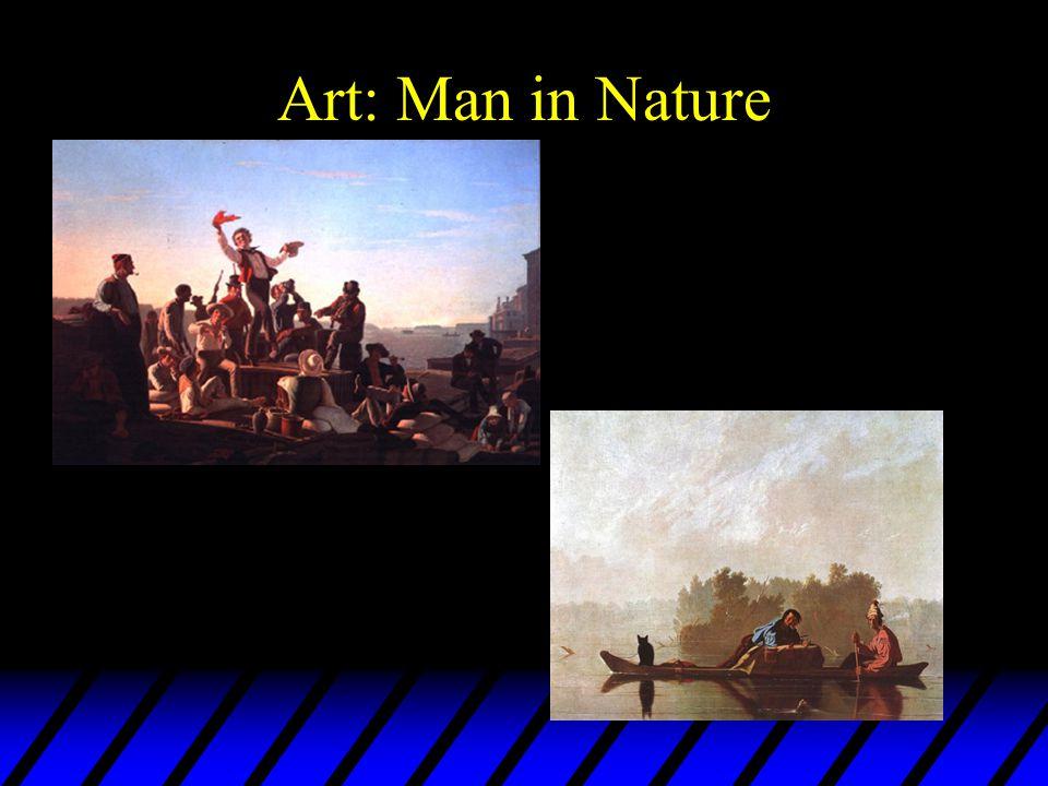 Art: Man in Nature George Caleb Bingham