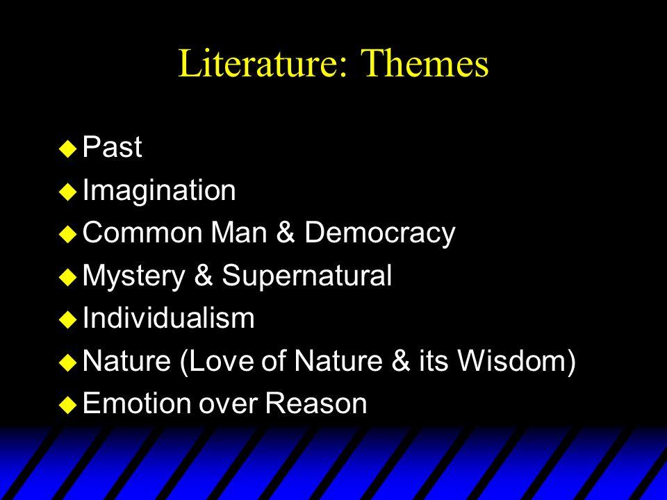 Literature: Themes uPuIuCuMuIuNuEuPuIuCuMuIuNuE