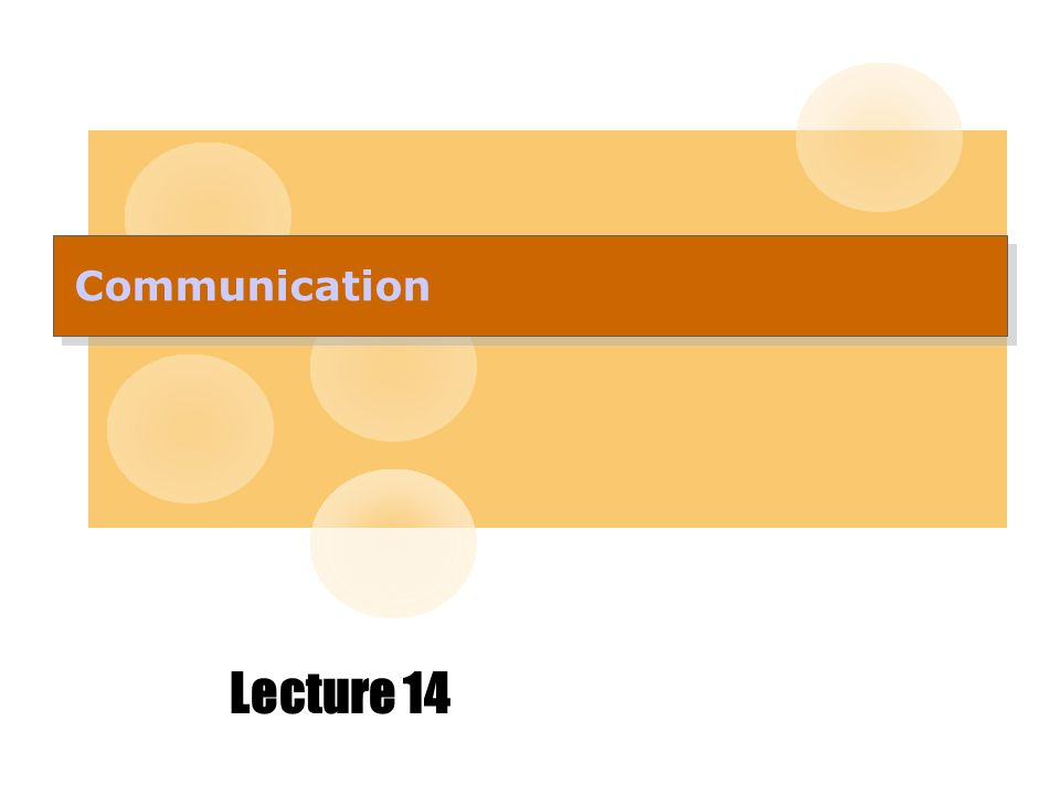 Communication Lecture 14