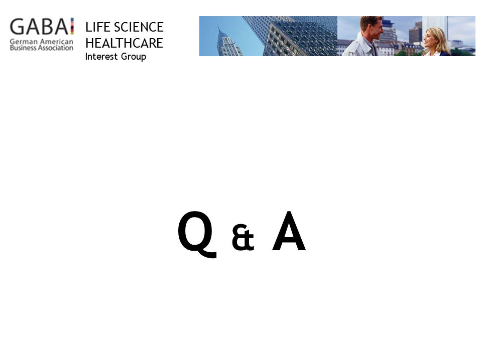 LIFE SCIENCE HEALTHCARE Interest Group Q & A