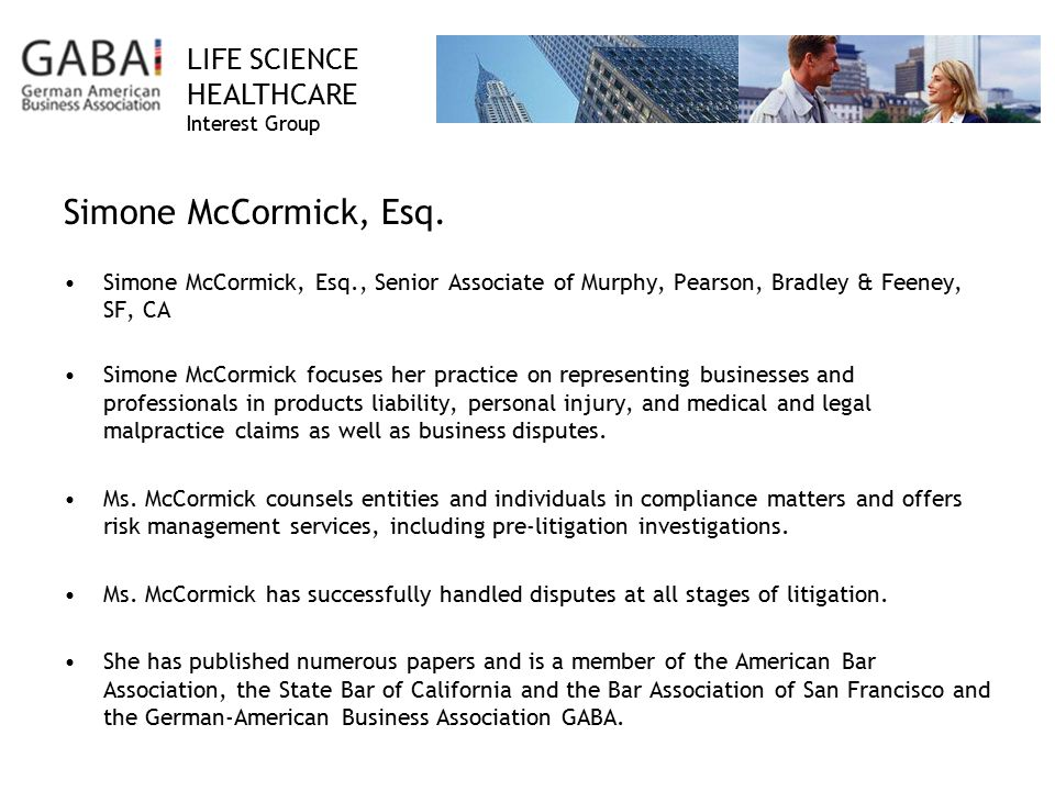 LIFE SCIENCE HEALTHCARE Interest Group Simone McCormick, Esq.