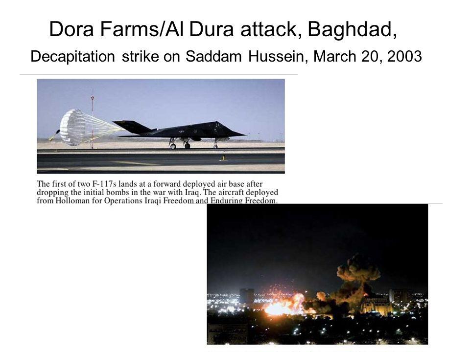 42 Dora Farms/Al Dura attack, Baghdad, Decapitation strike on Saddam Hussein, March 20, 2003