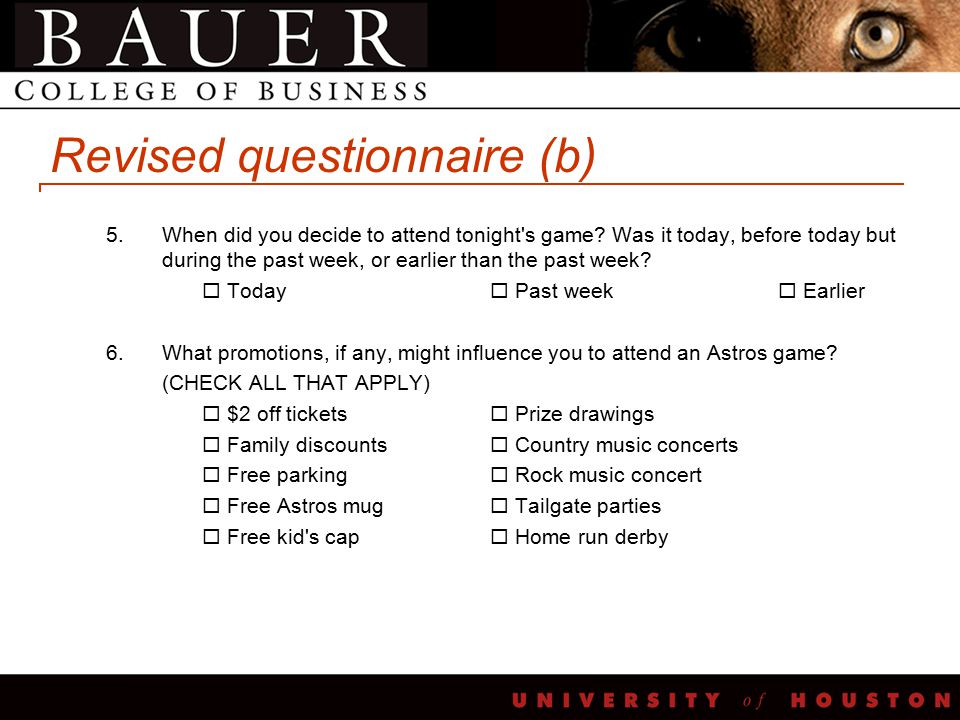 Revised questionnaire (b) 5.When did you decide to attend tonight s game.