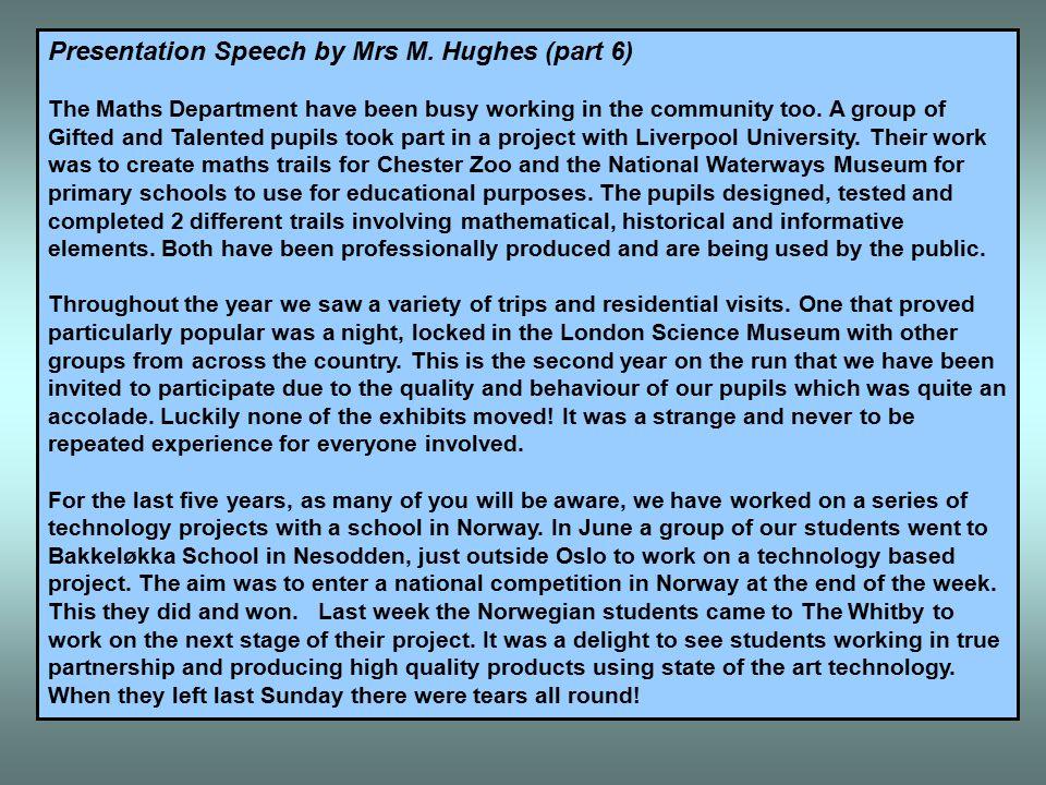 Presentation Speech by Mrs M.