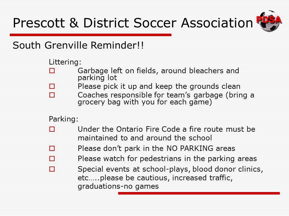 Prescott & District Soccer Association South Grenville Reminder!.