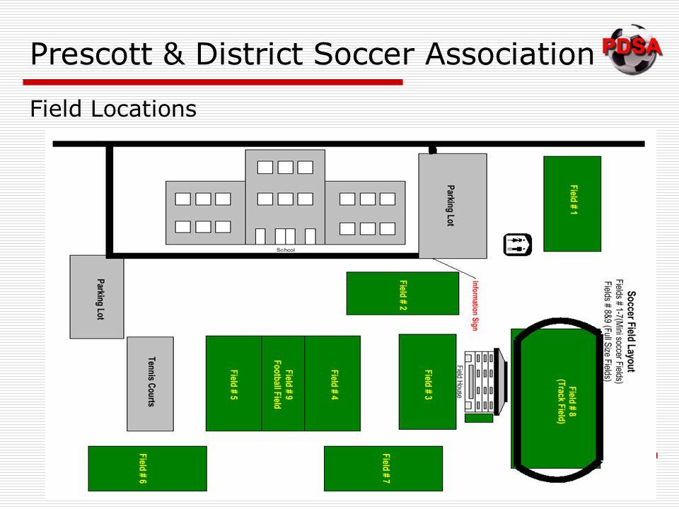 Prescott & District Soccer Association Field Locations