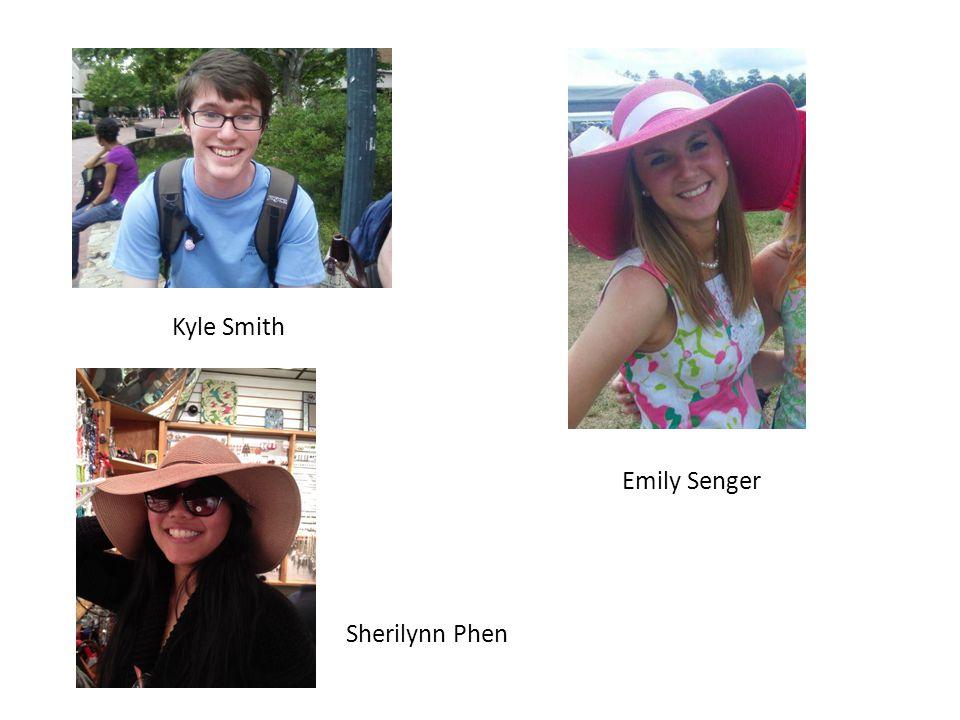 Kyle Smith Emily Senger Sherilynn Phen