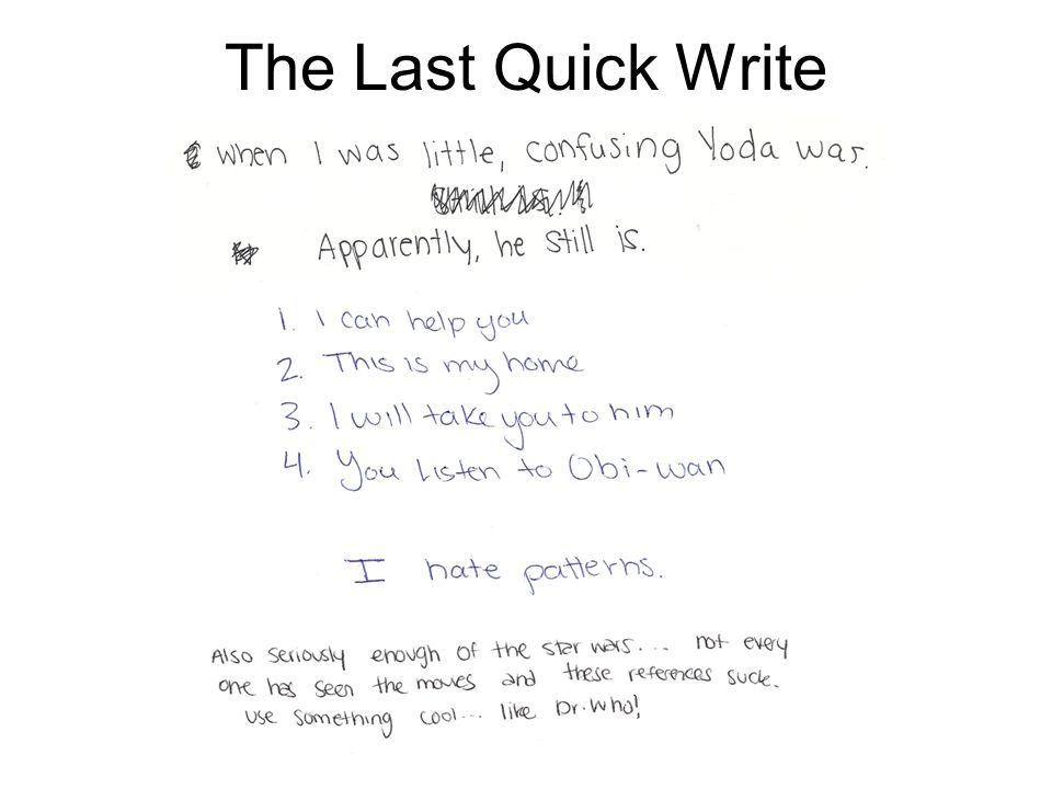 The Last Quick Write