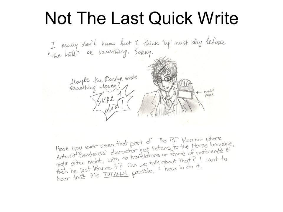 Not The Last Quick Write