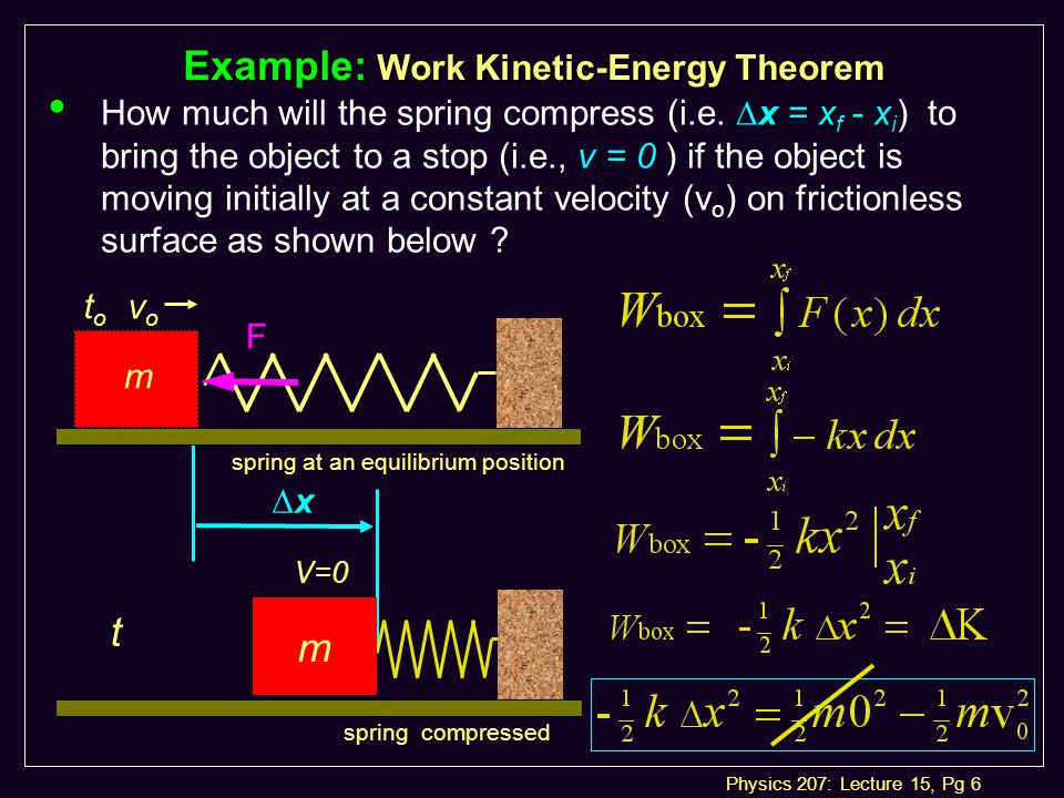 Physics 207: Lecture 15, Pg 27 Lecture 15, Exercise 4 Work/Energy for Non-Conservative Forces l How much work did friction do on the cart .
