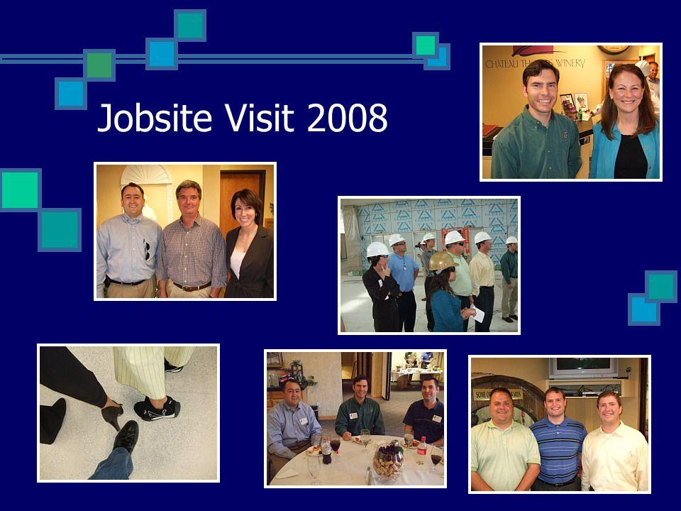 Jobsite Visit 2008