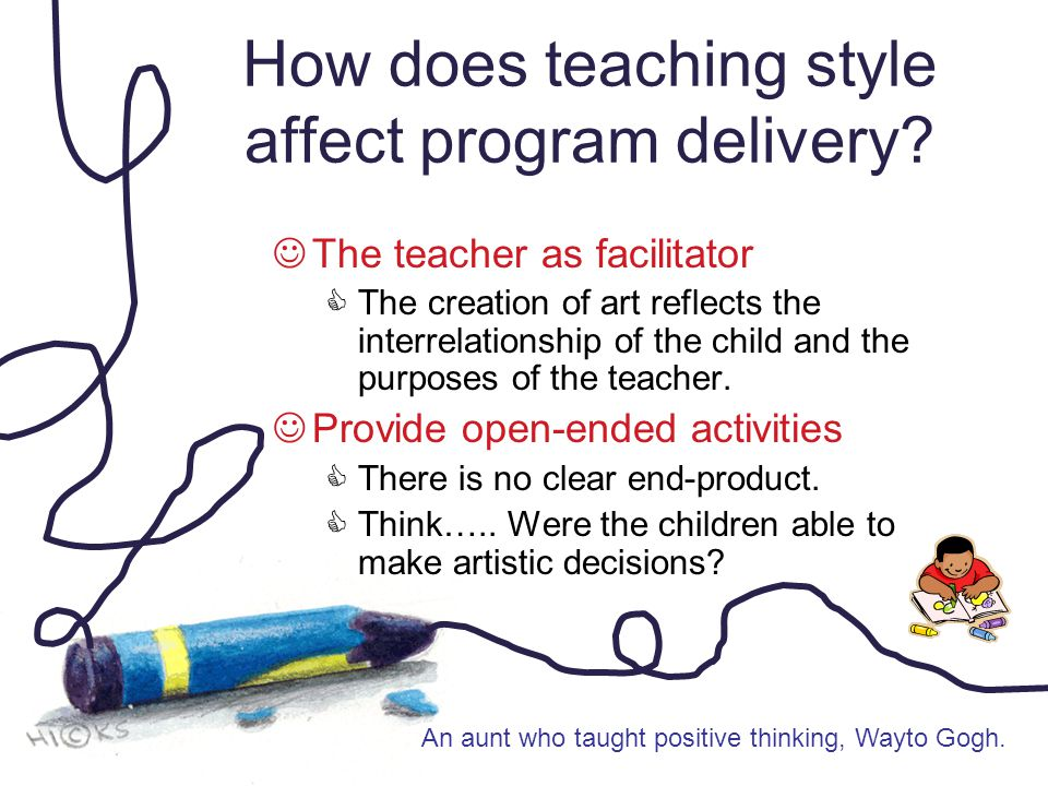 How does teaching style affect program delivery.