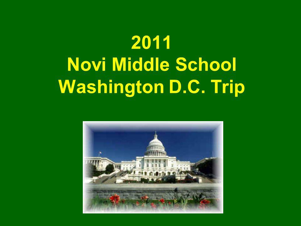 2011 Novi Middle School Washington D.C. Trip