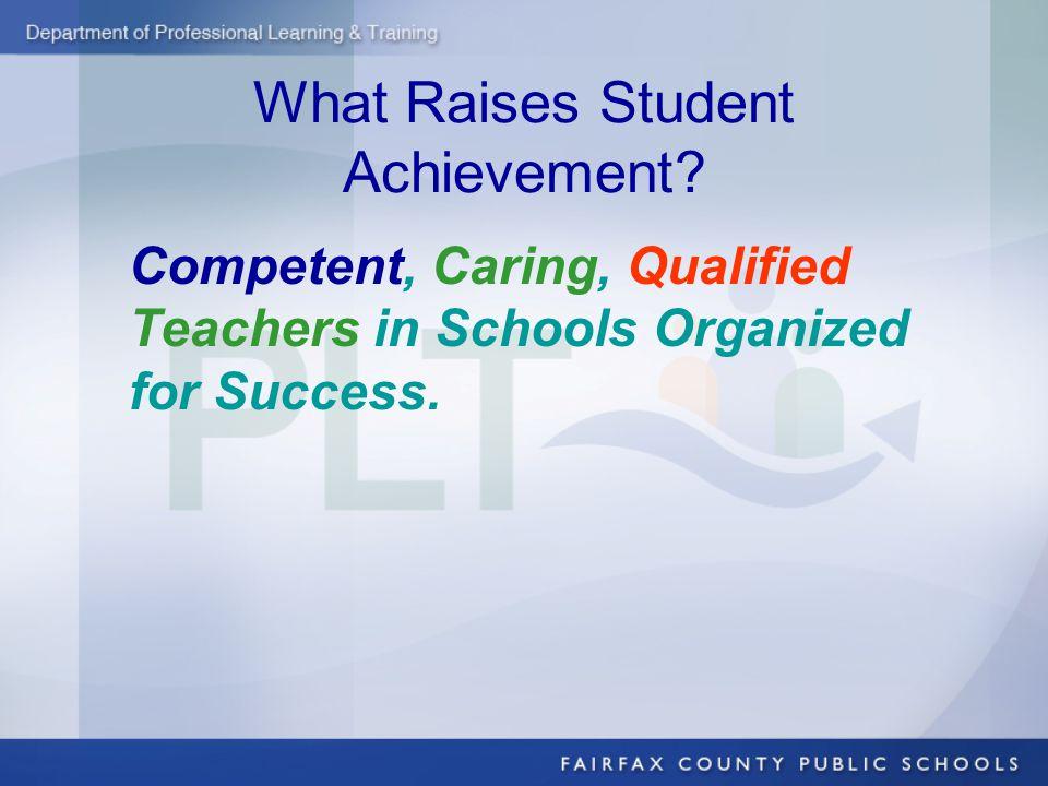 What Raises Student Achievement.