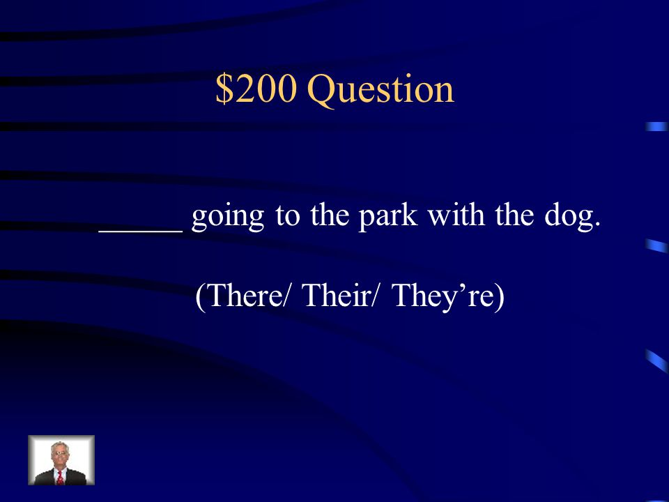 $100 Answer Please park the car over there.