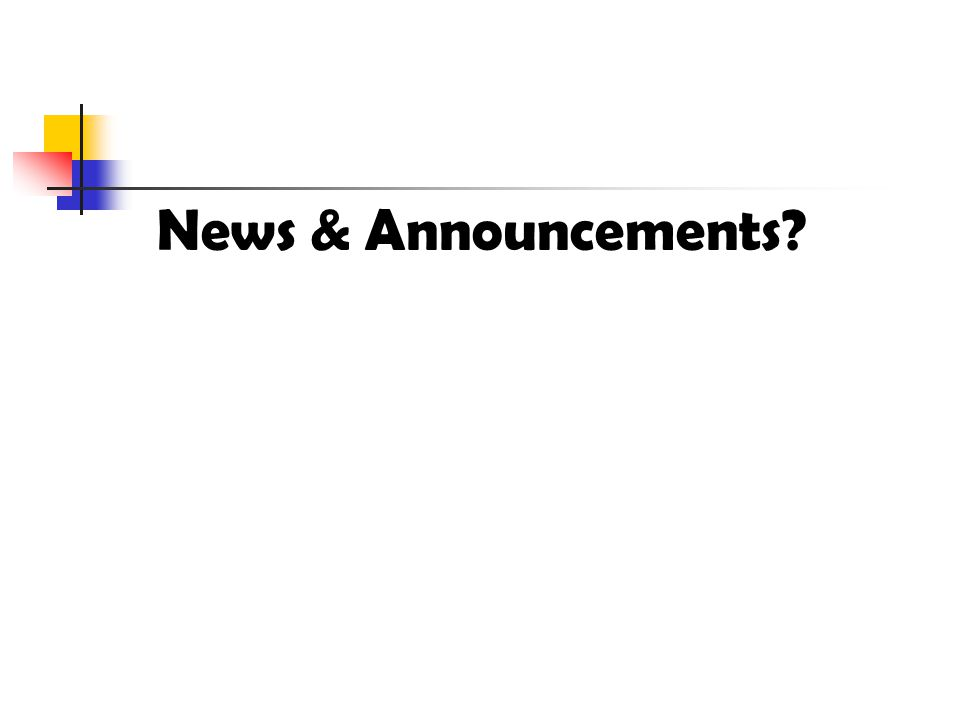 News & Announcements?