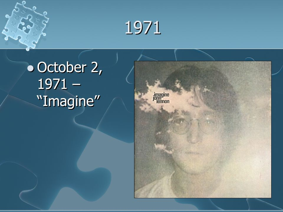 1971 October 2, 1971 – Imagine October 2, 1971 – Imagine