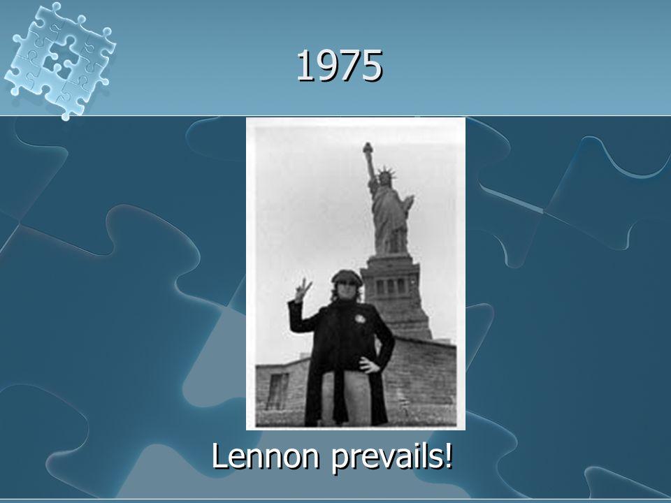 1975 Lennon prevails!