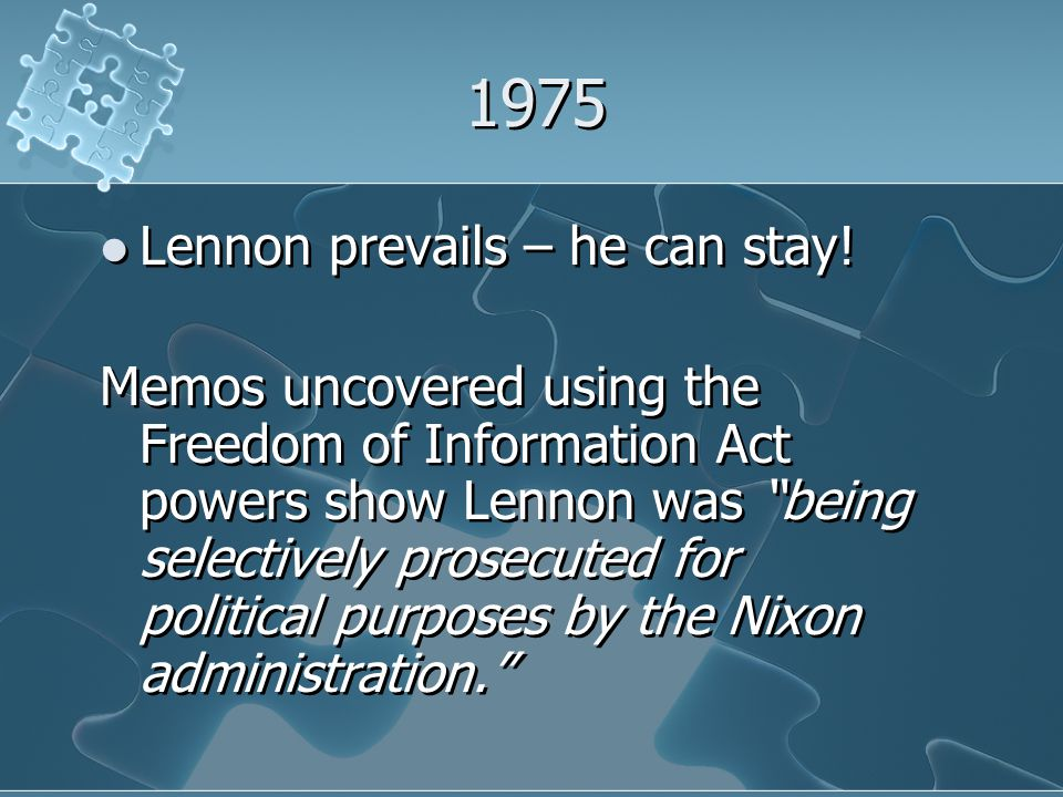 1975 Lennon prevails – he can stay.