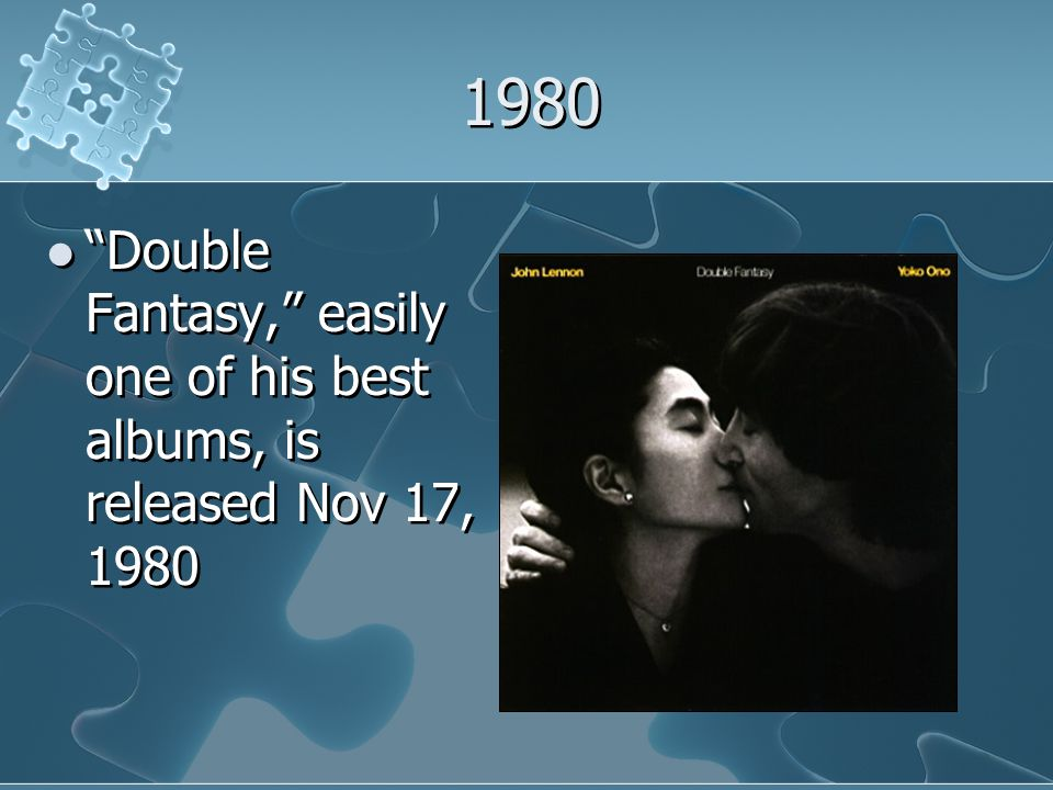 1980 Double Fantasy, easily one of his best albums, is released Nov 17, 1980