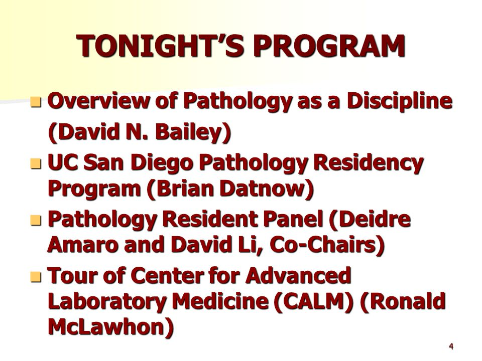 TONIGHT'S PROGRAM Overview of Pathology as a Discipline Overview of Pathology as a Discipline (David N.