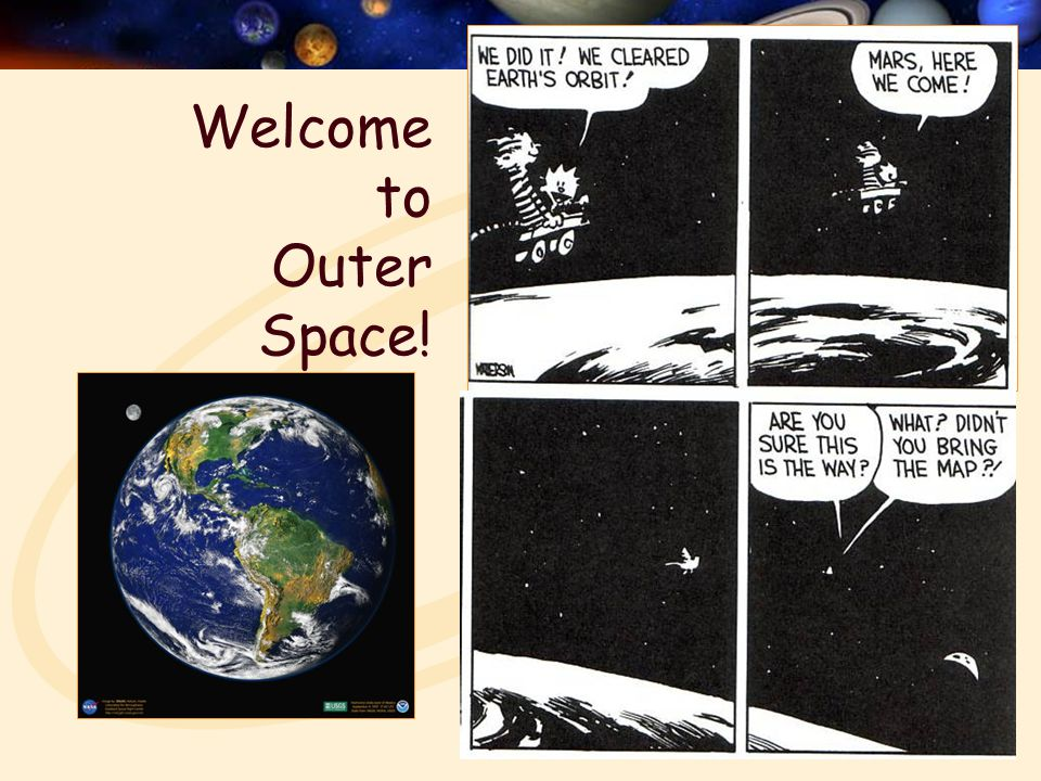 Welcome to Outer Space!