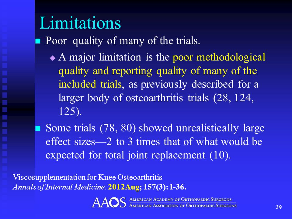 Limitations Poor quality of many of the trials.