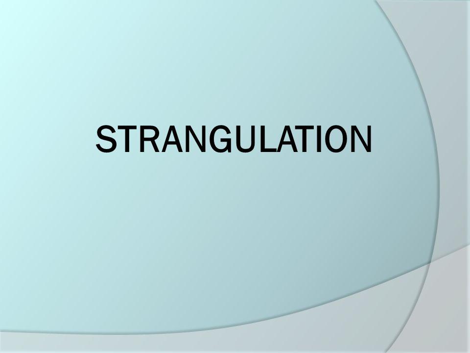 Strangulation ? or Choking?