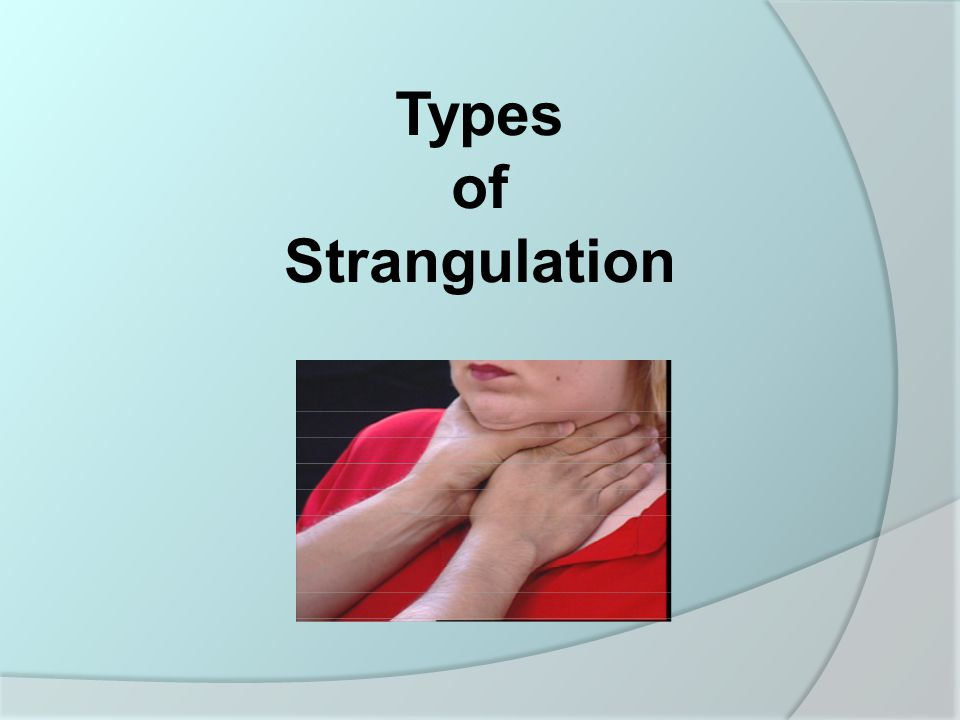 The Lethality of Strangulation The use of an object in strangulation increases the likelihood of lethality.