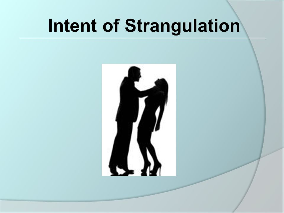 What Signs and Symptoms Indicate Strangulation?