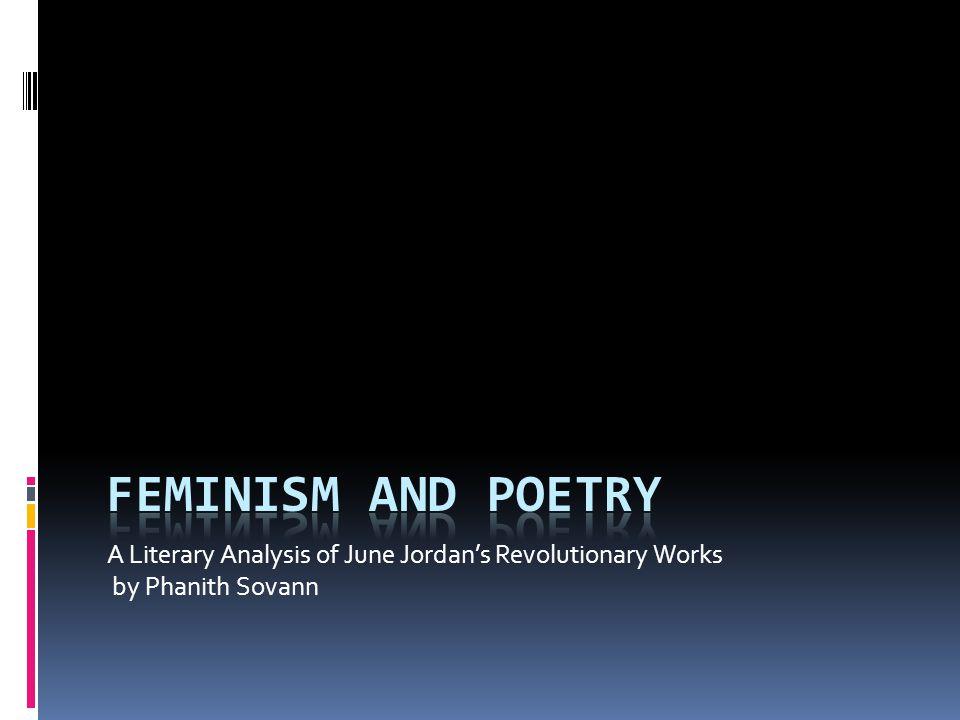 A Literary Analysis of June Jordan's Revolutionary Works by Phanith Sovann