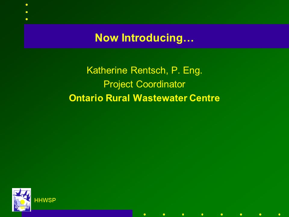 HHWSP Now Introducing… Katherine Rentsch, P.Eng.