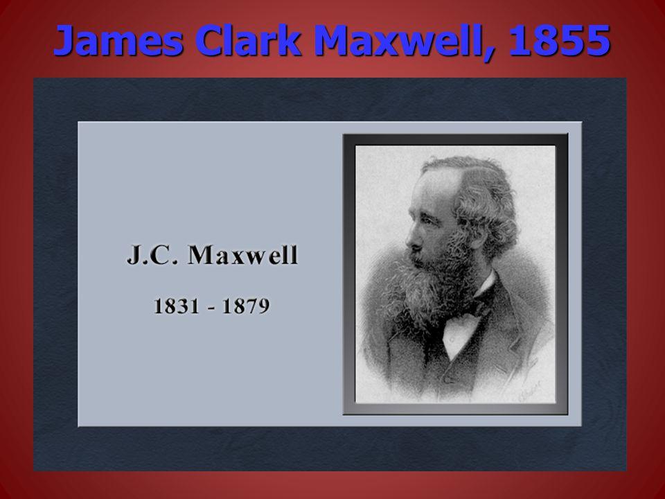 James Clark Maxwell, 1855