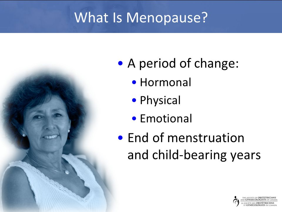 What Is Menopause.