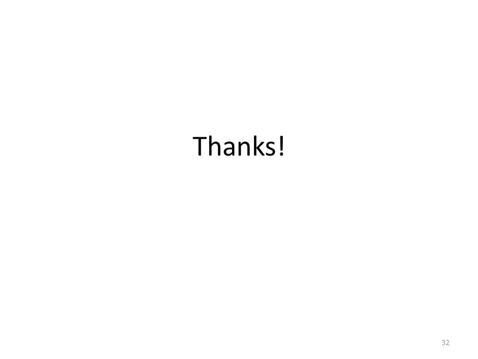 Thanks! 32