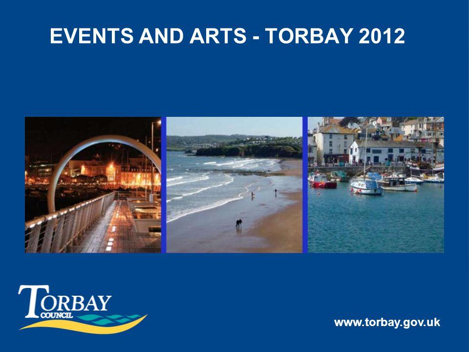www.torbay.gov.uk EVENTS AND ARTS - TORBAY 2012