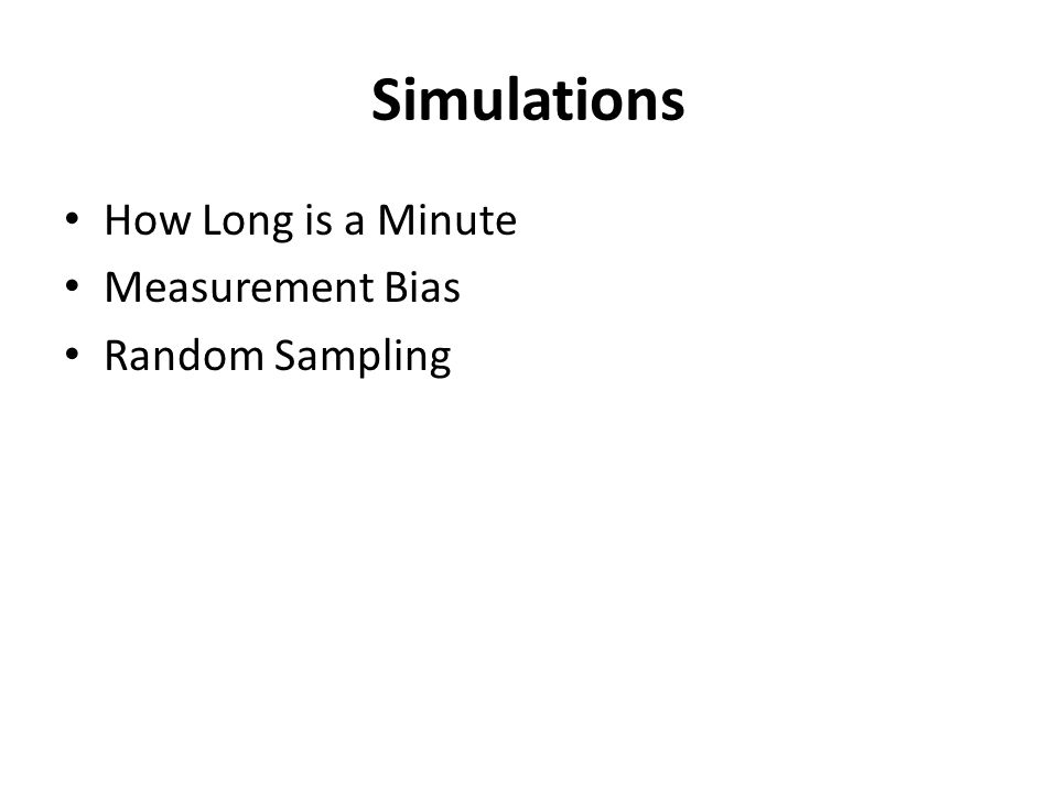 Simulations How Long is a Minute Measurement Bias Random Sampling