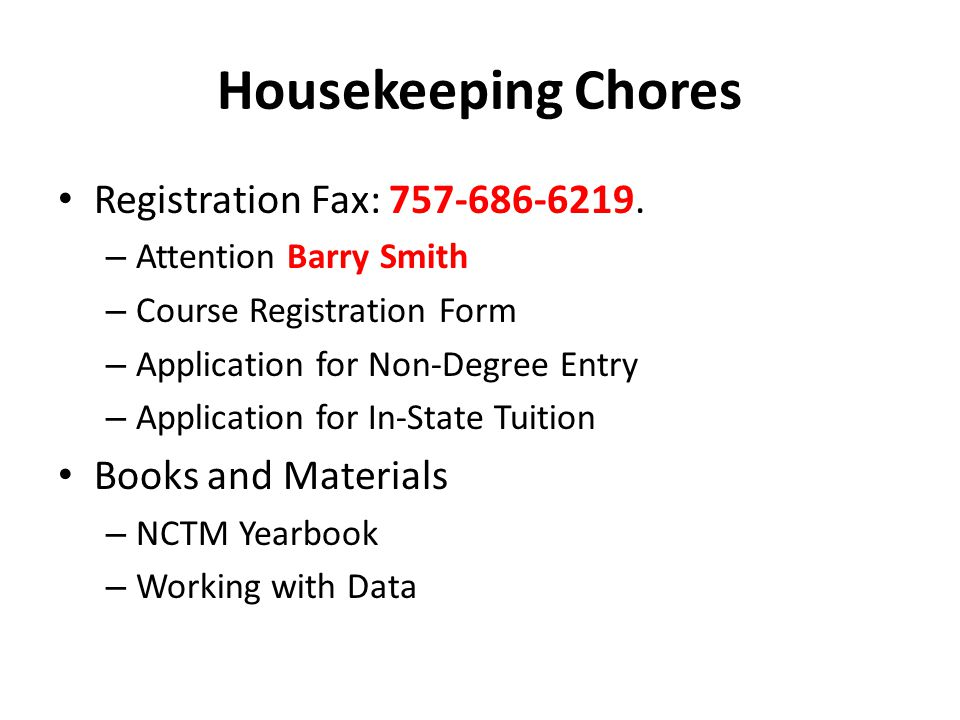 Housekeeping Chores Registration Fax: 757-686-6219.