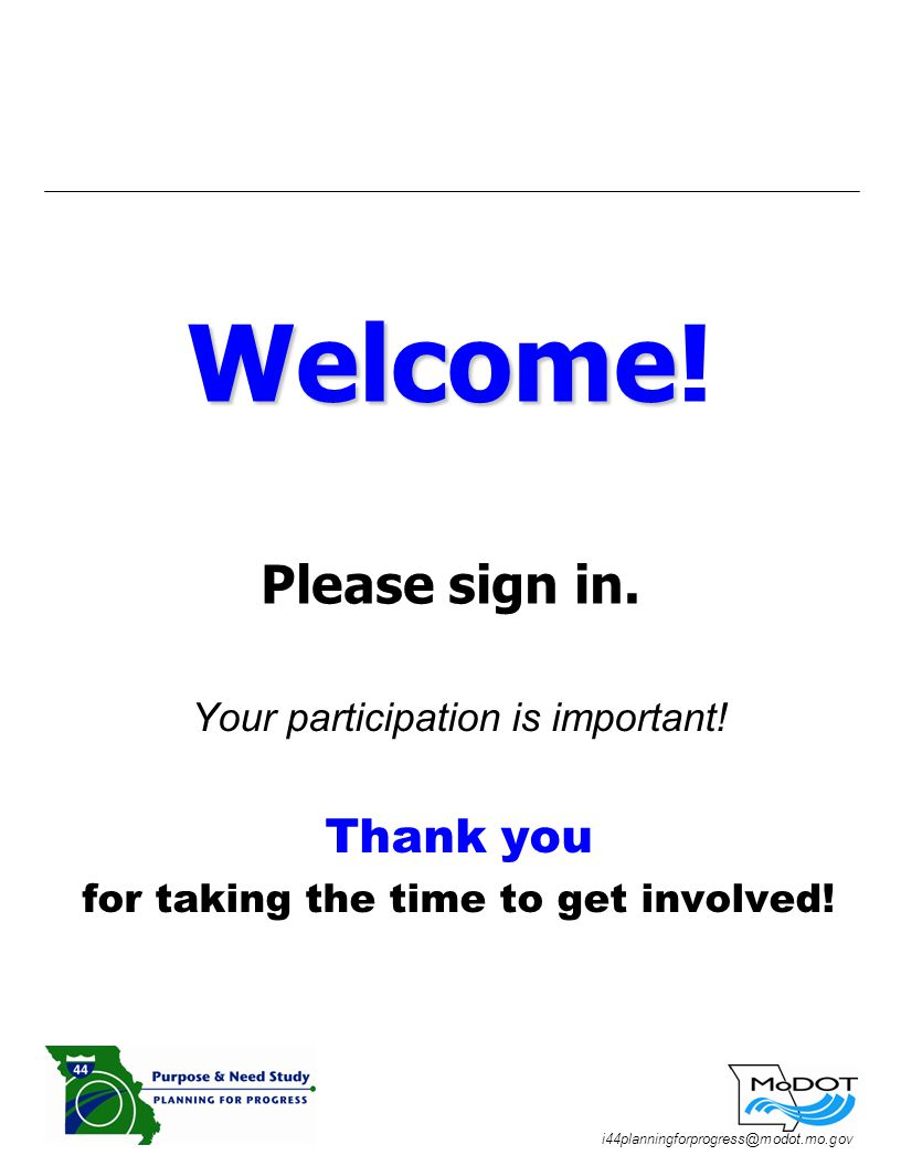 i44planningforprogress@modot.mo.gov Welcome Welcome.