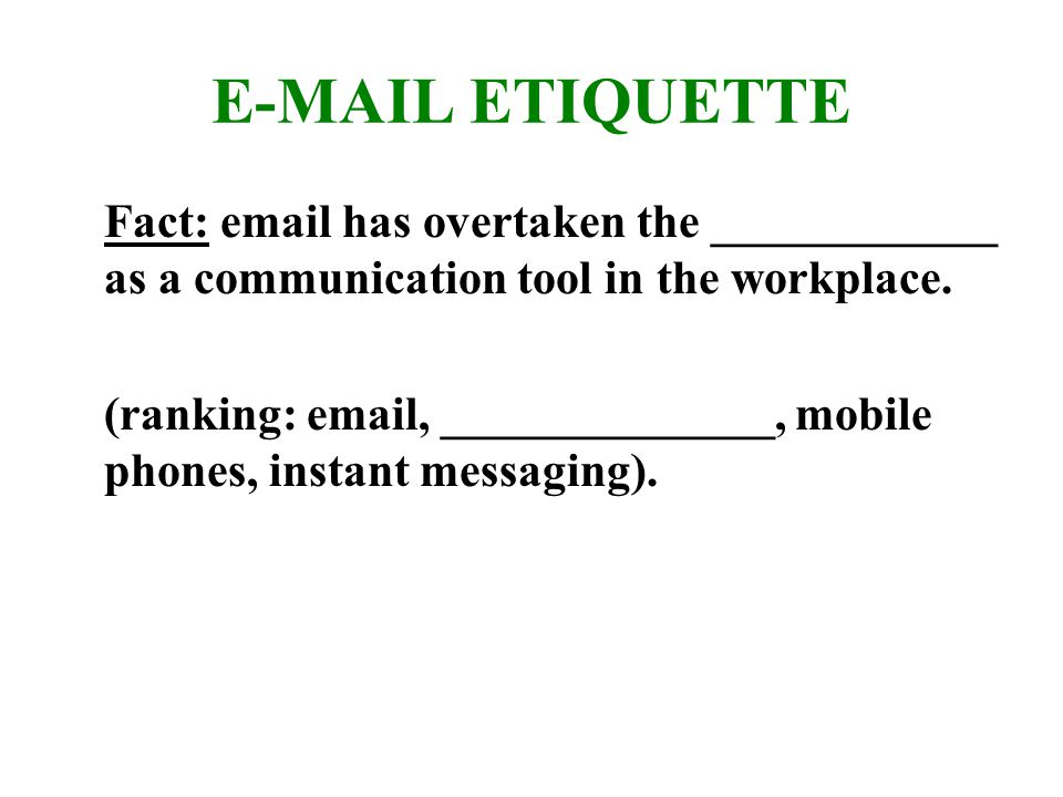 Why Lack of Email Etiquette.1. Lack of knowledge of what the ___________are.